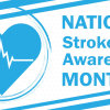 Stroke Awareness Month: Signs and Treatments for Seniors
